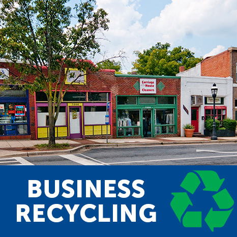 "Photo of Takoma Park businesses with the text ""business recycling"" and the symbol for recycling."